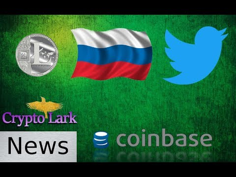 Bitcoin & Cryptocurrency News - Twitter, Litecoin, Russia, & More