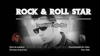 Loquillo y los Trogloditas - Rock & Roll Star (Karaoke COMPLETO)