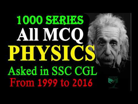 | Part-01 | |Revised| ALL MCQ PHYSICS Asked in SSC CGL From 1999 to 2016