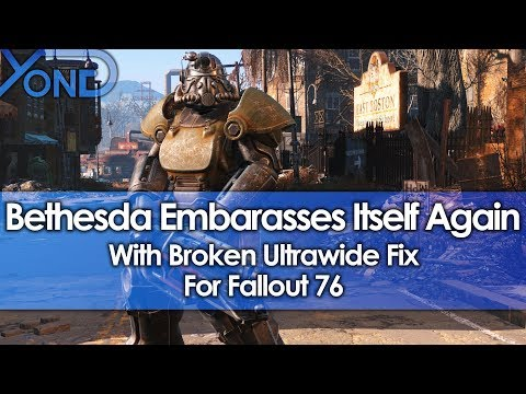 Bethesda Embarrasses Itself Again With Broken Ultrawide Fix for Fallout 76