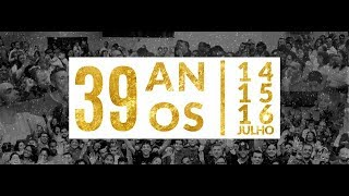 39º Aniversário IEN - Sexta-Feira