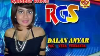 Single Terbaru -  Dalan Anyar Vera Vernanda Dangdut Koplo Rgs