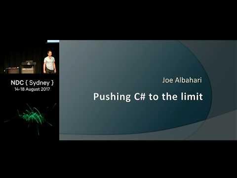 Pushing C# to the limit - Joe Albahari