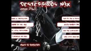 El Demolako - Desterrados Mix Codigo 23.11 (Megamix)
