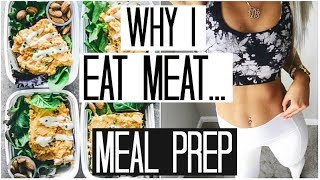 Why I Eat Meat Again...   Meal Prep for Beginners   What I Eat in a Day