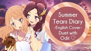 English Duet - Summer Tears Diary  Aikatsu Stars! 【mesoki + Odii ♡】