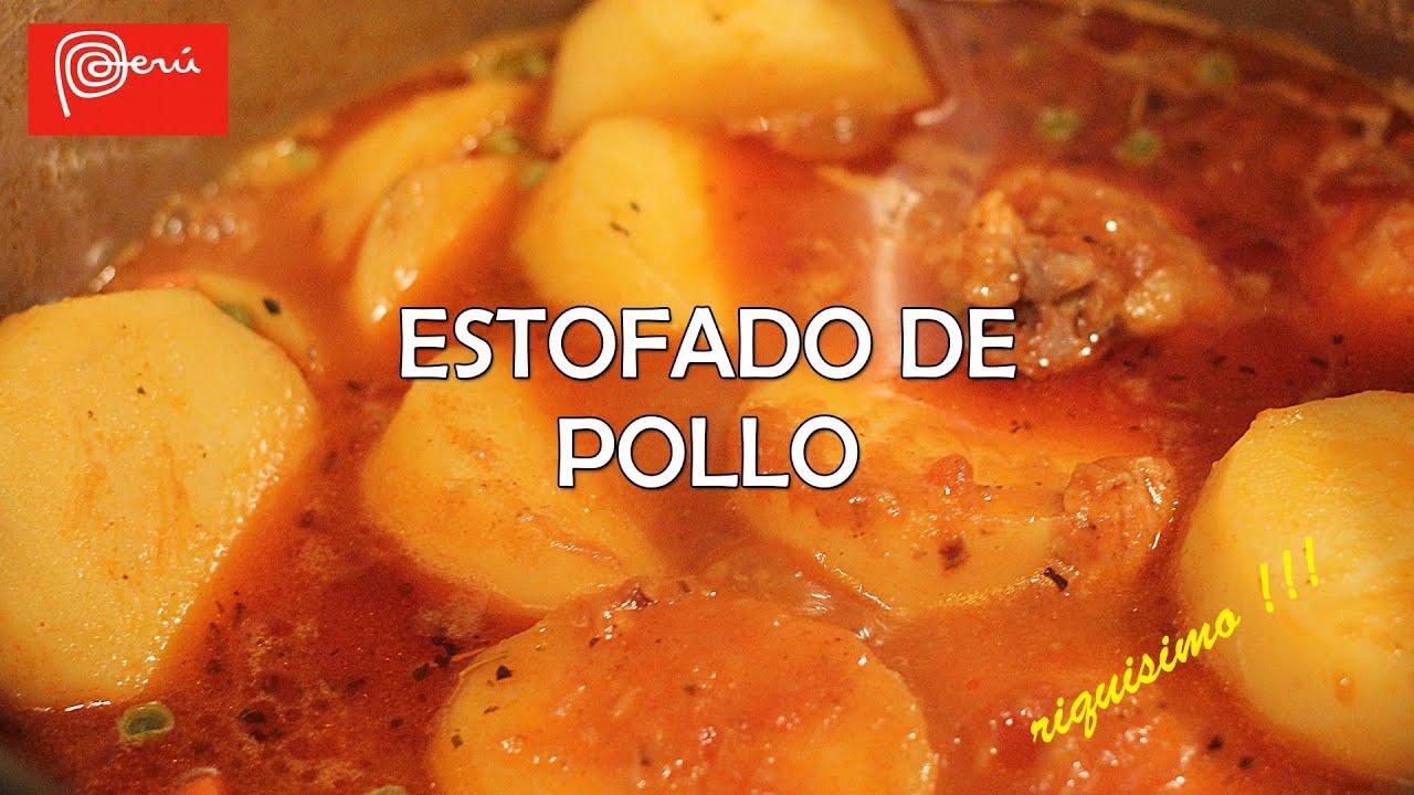 Estofado de pollo receta peruana riquisimo full hd - Platos de pollo faciles ...