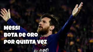 Messi, bota de oro por quinta vez