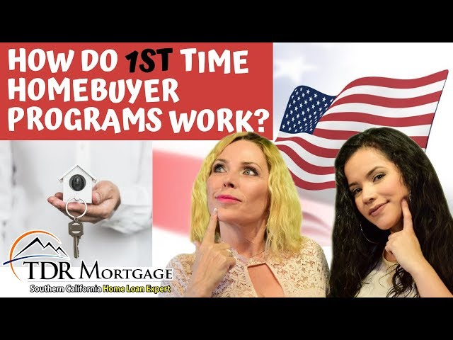 How do 1st Time Homebuyer Programs Work?  | CA Mortgage broker