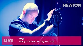 Heaton - Wolf (Army of Sound Live)