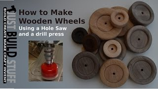 How To Cut Wooden Wheels With A Drill Press And Hole Saw