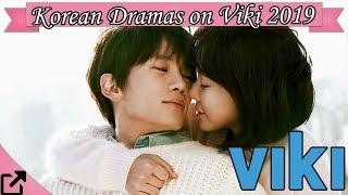 Top 25 Korean Dramas on Viki 2019