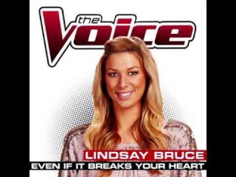Lindsay Bruce - Even If It Breaks Your Heart - Studio Version - The Voice