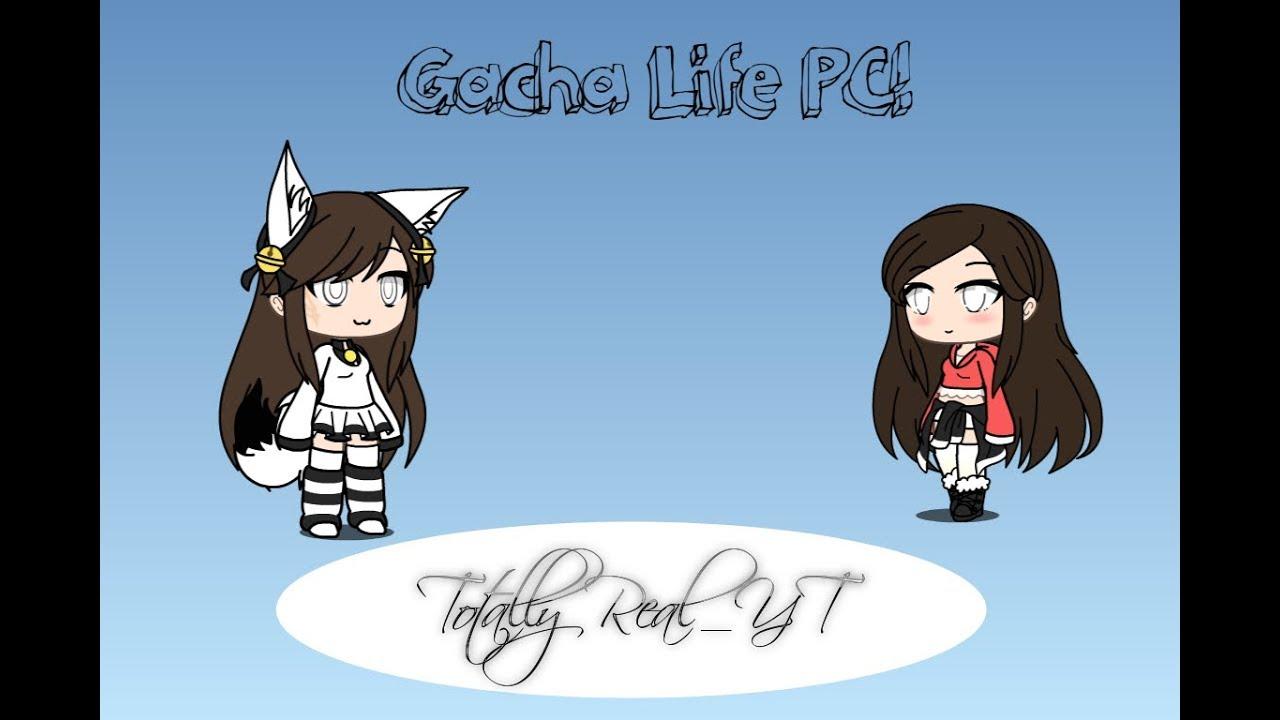 gacha life download pc without bluestacks