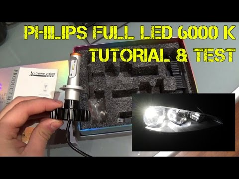 Philips Full Led H7 6000K | Come vanno...e come montarle! Test & Tutorial