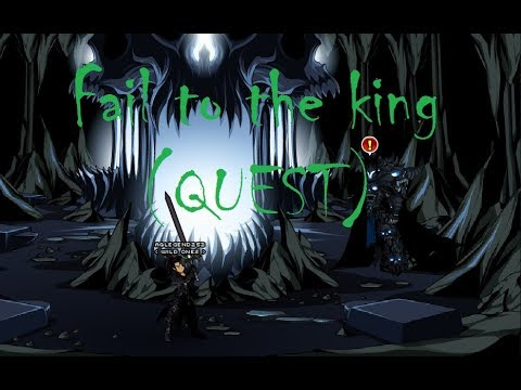 aqw how to unlock fail to the king quest