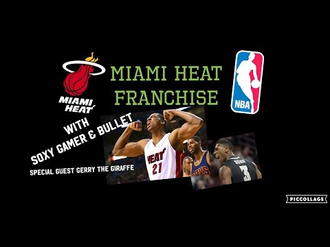 MIAMI HEAT FRANCHISE with Soxy Gamer & Bullet