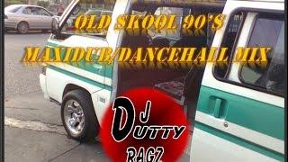 old skool 90 s maxi dub dancehall mix dj dutty ragz