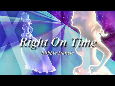 Right On Time - Robbie Danzie