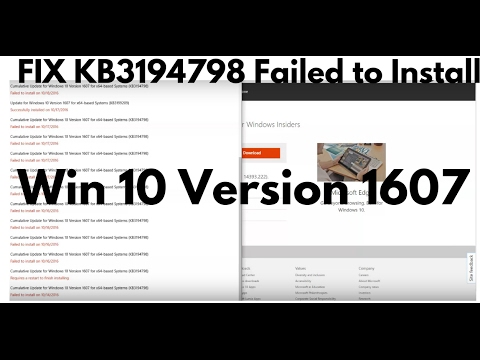 FIX KB3194798 Failed to Install - Win 10 Version 1607 for x64-based Systems