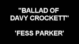 Ballad Of Davy Crockett - Fess Parker