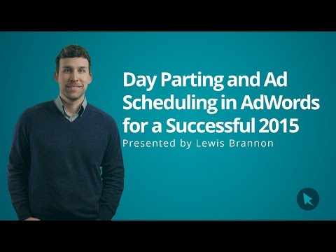 Day Parting and Ad Scheduling in AdWords for a Successful 2015 | CPC Strategy
