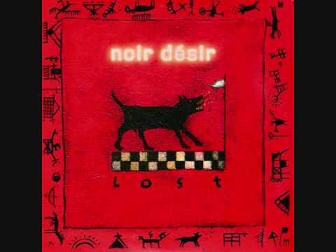 Noir Desir  Lost
