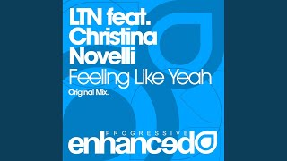 Feeling Like Yeah (Original Mix)