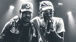 Chance The Rapper - Familiar ft. Quavo (Migos)