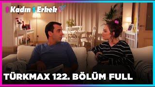 1 Kadın 1 Erkek || 122. Bölüm Full Turkmax