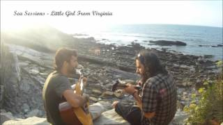 Little Girl From Virginia - Jo and Swiss Knife - Sea Sessions
