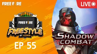 Free Fire Free Style EP. 55 - Shadow Combat ปฎิบัติการไร้เงา