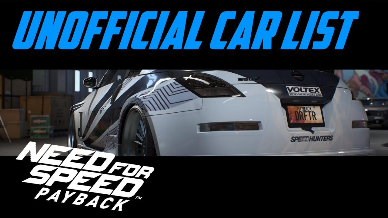need for speed payback unofficial car list new cars. Black Bedroom Furniture Sets. Home Design Ideas