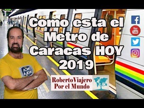 Cómo está HOY el Metro de Caracas. 2019