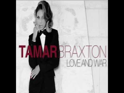 Tamar Braxton - Love and War (FULL SONG 2012)