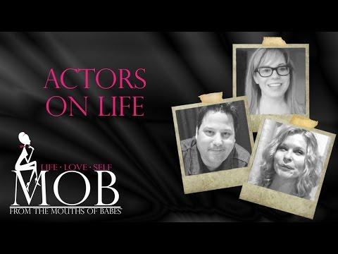 Episode 207: Actors on Life
