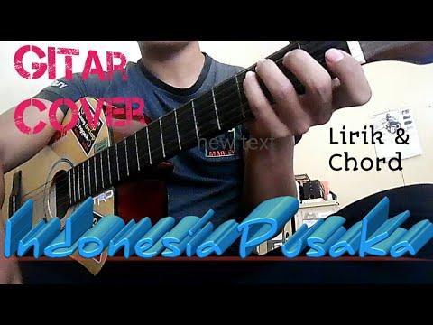 Indonesia Pusaka | Lagu Wajib | Lirik Dan Chord | Guitar Cover By Van