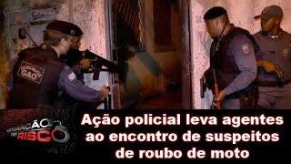 Ação policial leva agentes ao encontro de suspeitos de roubo de moto