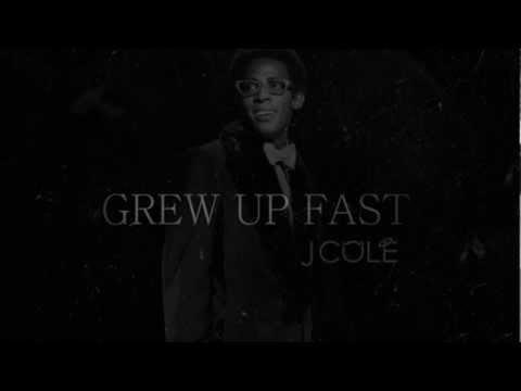 J. Cole - Grew Up Fast (DOWNLOAD/LYRICS)
