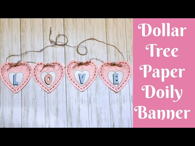 Dollar Tree Valentine's Day Crafts: Dollar Tree Paper Heart Doily Banner
