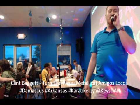 Clint Baggett   Turn The Page Metallica Amigos Locos #Damascus #Arkansas #Karaoke by @KeysDAN