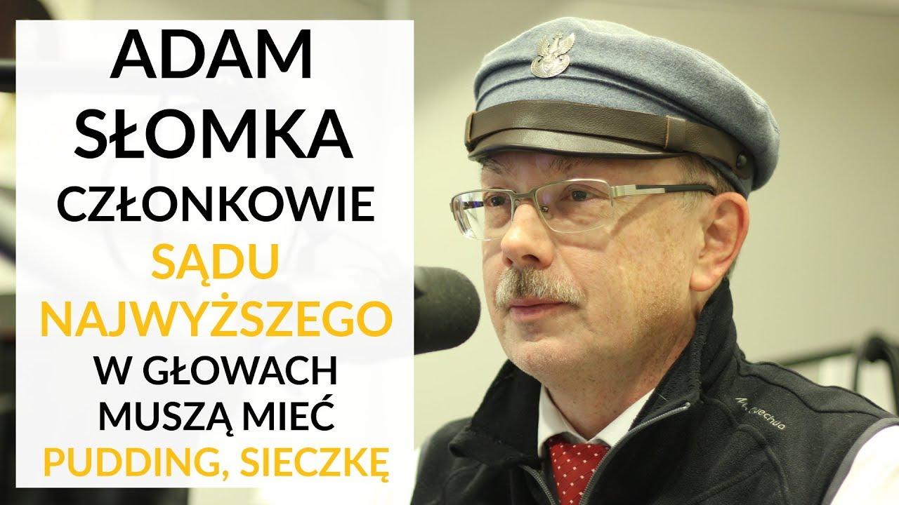 """Słomka: Prezes Gersdorf chce mnie skazać za transparent: """"Skorumpowani sędziowie do więzienia"""""""