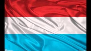 "National anthem of Luxembourg ""Ons Heemecht"""