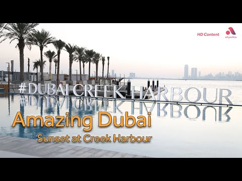 Amazing Dubai – Sunset at Dubai Creek Harbour (Must watch)