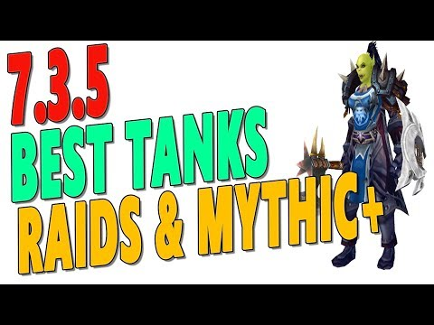7.3.5 BEST TANK CLASS IN LEGION | Top Tank Rankings for Antorus & Mythic+ | Tier 21 Ranked | WoW
