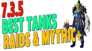 735 BEST TANK CLASS IN LEGION  Top Tank Rankings for Antorus  Mythic  Tier 21 Ranked  WoW
