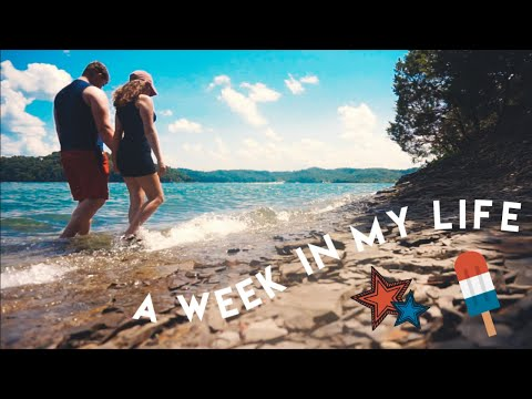 A Summer Week In My Life // 4th Of July + Camping
