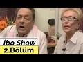 İbo Show - 2. Bölüm (Sibel Can - Hamdi Alkan - Mahmut Tuncer - Gülşen) (2003)