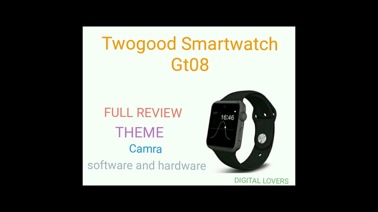 f0e33a1f384 Twogood Smartwatch Gt08 unboxing in Hindi FULL REVIEW. - YouTube
