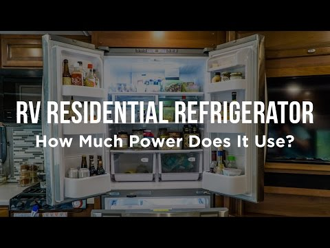 RV Residential Refrigerator – How Much Power Does It Use?